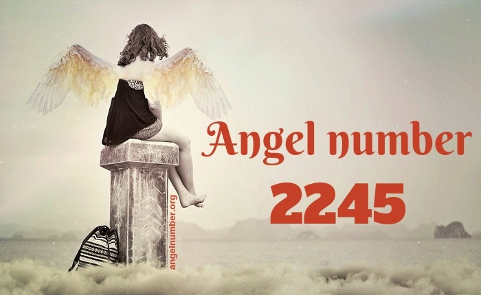 2245 Angel Number – Meaning and Symbolism