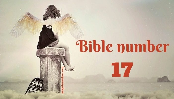 What Does the Number 17 Mean in the Bible and Prophetically